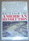 Battles of the American Revolution, Outlet Book Company Staff and Random House Value Publishing Staff, 0517467585