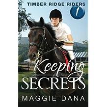 Keeping Secrets: Timber Ridge Riders