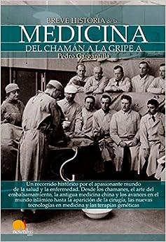 Breve Historia De La Medicina por Pedro Gargantilla Madera