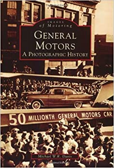 Book General Motors:APhotographicHistory(MI)(ImagesofMotoring)