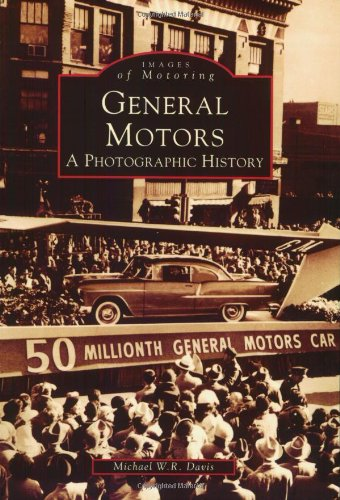 General Motors   A  Photographic  History   Mi     Images  Of  Motoring