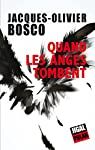 Quand les anges tombent par Bosco