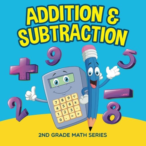 Addition & Subtraction : 2nd Grade Math Series pdf