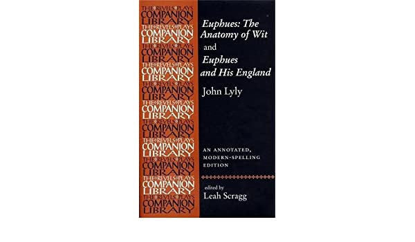 Amazon.com: Euphues: the Anatomy of Wit and Euphues and His England ...