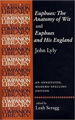 Amazon Euphues The Anatomy Of Wit And Euphues And His England
