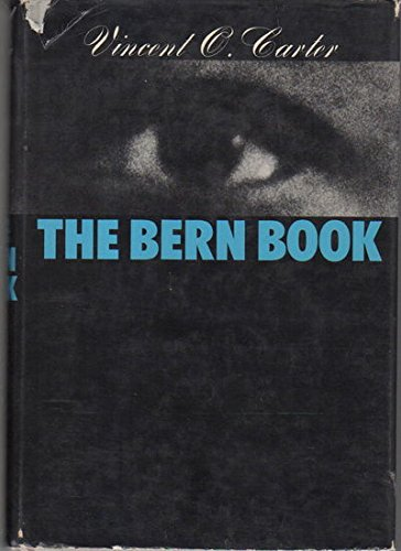 The Bern Book:  A Record of a Voyage of the Mind