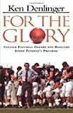 For the Glory, Ken Denligher, 0312134967