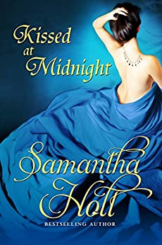 Kissed at Midnight by [Holt, Samantha]