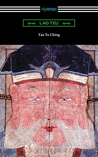 Tao Te Ching (Translated with commentary by James Legge)