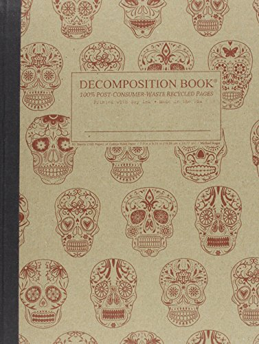 - Sugar Skulls Decomposition Book: College-ruled Composition Notebook With 100% Post-consumer-waste Recycled Pages