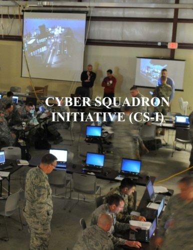 Cyber Squadron Initiative (CS-I): AFGM2017 AFi 10-1703
