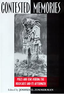 The polish underground and the jews 1939 1945 joshua d zimmerman contested memories poles and jews during the holocaust and its aftermath fandeluxe Gallery