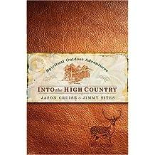 Into the High Country: Spiritual Outdoor Adventures