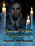 Awakened Within, A Lost Souls Novel: A Lost Souls Novel
