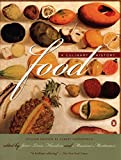 Food: A Culinary History (European Perspectives)