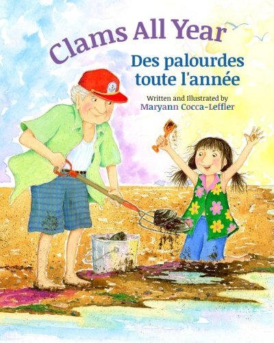 Clams All Year: Des palourdes toute l'année : Babl Children's Books in French and English (French Edition) ebook