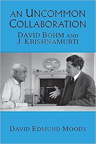 An Uncommon Collaboration David Bohm And J Krishnamurti David