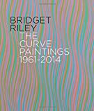 Bridget Riley: The Curve Paintings 1961-2014