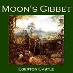 Moon's Gibbet | Egerton Castle