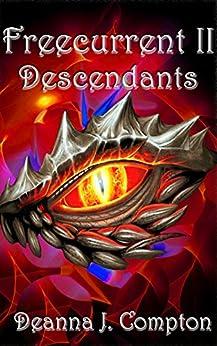 Freecurrent II: Descendants by [Compton, Deanna]