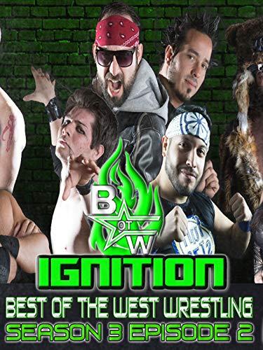 Best of the West Wrestling Ignition Season 3 Episode ()