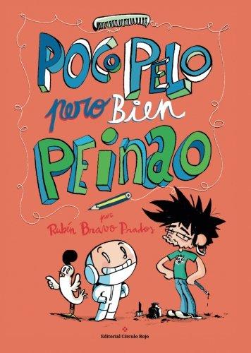 Poco pelo pero bien peinao (Spanish Edition)