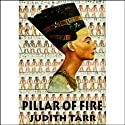 Pillar of Fire Audiobook by Judith Tarr Narrated by Anna Fields