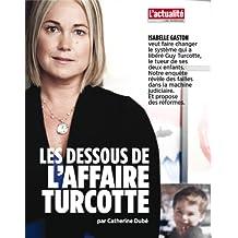 Les dessous de l'affaire Turcotte (French Edition)