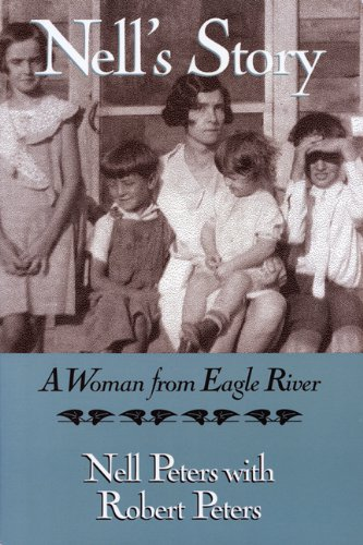 Nell's Story: A Woman from Eagle River (A North Coast - Nell Of North
