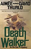 Death Walker, Aimée Thurlo and David Thurlo, 0312856512