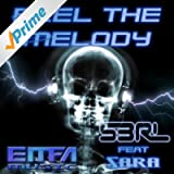 Feel the Melody (feat. Sara)