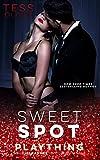Sweet Spot (Plaything Book 2)