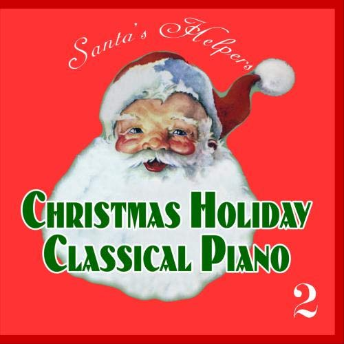 Christmas Holiday Classical Piano 2