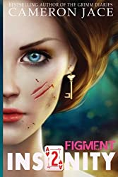 Figment (Insanity Book 2) (Insanity (Mad in Wonderland)) (Volume 2)