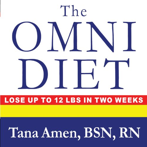 The Omni Diet: The Revolutionary 70% Plant + 30% Protein Program to Lose Weight, Reverse Disease, Fight Inflammation, and Change Your Life Forever by Tantor Audio
