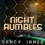 Night Rumbles | Nancy Janes