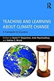 img - for Teaching and Learning about Climate Change: A Framework for Educators book / textbook / text book