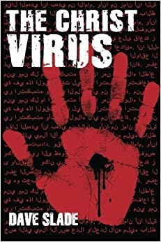 Book The Christ Virus by Dave Slade (2012-08-17)