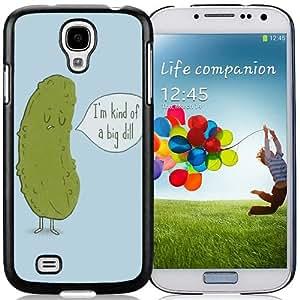 Beautiful And Unique Designed Case For Samsung Galaxy S4 I9500 i337 M919 i545 r970 l720 With I'm Kind of a Big Dill Phone Case