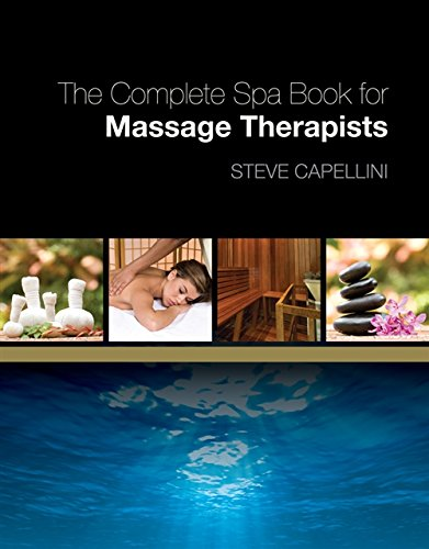 The Complete Spa Book for Massage Therapists from Brand: Milady Publishing Company