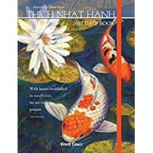 Thich Nhat Hanh 2017 Date Book by Brush Dance and Adam Guan (2016-06-01)
