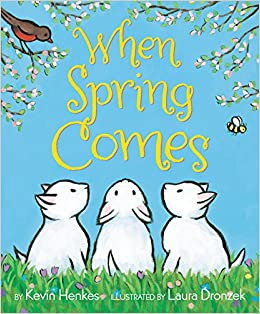Must Read Spring Toddler Books : When Spring Comes