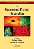 The Fluorescent Protein Revolution, , 1439875081