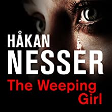 The Weeping Girl Audiobook by Håkan Nesser Narrated by David Timson