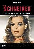 Romy Schneider (French Edition)