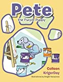 Pete the Purple Puppy, Colleen Krigerday, 1479750026