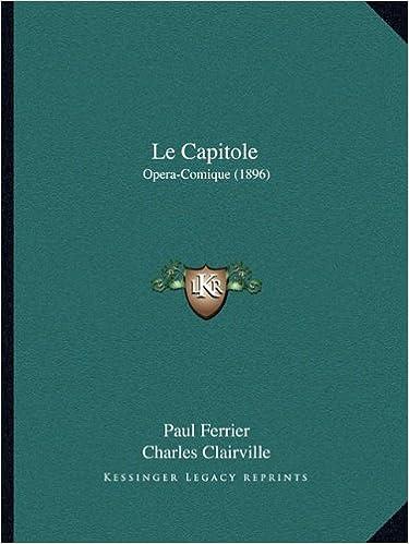 Le Capitole: Opera-Comique (1896)