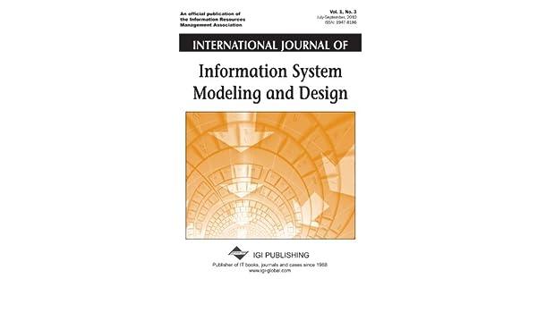 International Journal Of Information System Modeling And Design Gustas Remigijus 9781609609733 Amazon Com Books