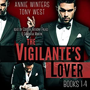 The Vigilante's Lover: The Complete Set Audiobook