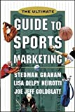 The Ultimate Guide to Sports Marketing 2nd Edition